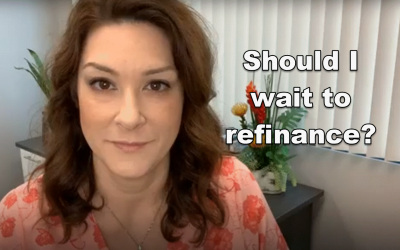 Should I Wait to Refinance?